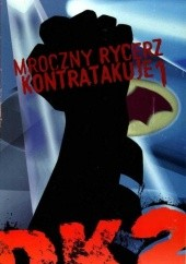 Okładka książki Batman: Mroczny Rycerz Kontratakuje cz.1