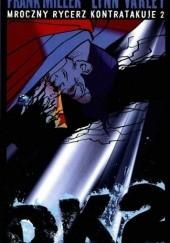 Okładka książki Batman: Mroczny Rycerz Kontratakuje cz.2