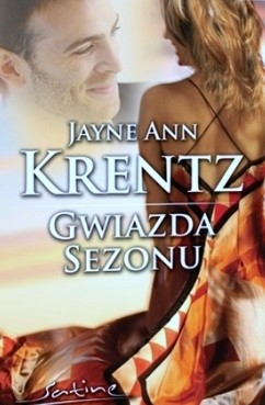 Okładka książki Gwiazda sezonu Jayne Ann Krentz