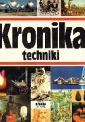 Okładka książki Kronika techniki praca zbiorowa,Marian B. Michalik