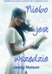Okładka książki Niebo jest wszędzie Jandy Nelson