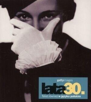 Okładka książki Lata 30. Gettyimages Nicholas Yapp