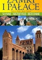 Okładka książki POLSKA. Najpiękniejsze zamki i pałace Tadeusz Glinka,Marek Piasecki