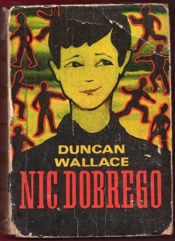 Okładka książki Nic dobrego Duncan Wallace