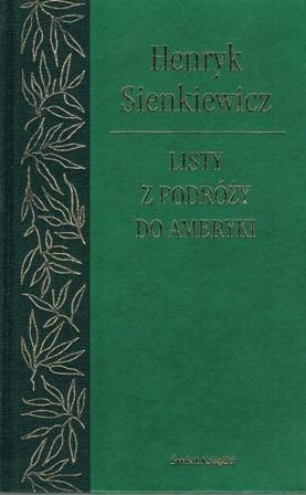 Okładka książki Listy z podróży do Ameryki Henryk Sienkiewicz