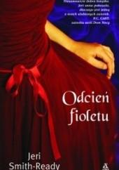 Okładka książki Odcień fioletu Jeri Smith-Ready