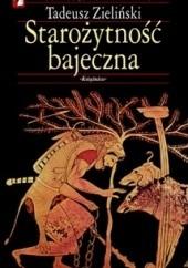 Okładka książki Starożytność bajeczna Tadeusz Zieliński