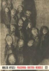 Okładka książki Pracownia doktora Mengele Miklós Nyiszli
