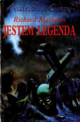 Okładka książki Jestem legendą Richard Matheson