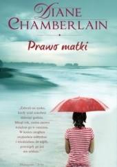 Okładka książki Prawo matki Diane Chamberlain