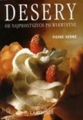 Okładka książki Desery od najprostszych po wykwintne Pierre Hermé