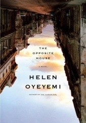 Okładka książki The Opposite House Helen Oyeyemi