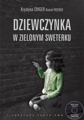 Okładka książki Dziewczynka w zielonym sweterku Krystyna Chiger,Daniel Paisner