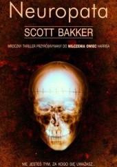 Okładka książki Neuropata R. Scott Bakker