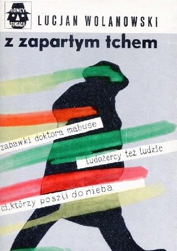 Okładka książki Z zapartym tchem Lucjan Wolanowski