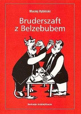 Okładka książki Bruderszaft z Belzebubem Maciej Rybiński