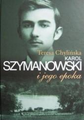 Okładka książki Karol Szymanowski i jego epoka. T. 1 Teresa Chylińska