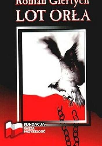 Okładka książki Lot orła Roman Giertych