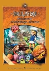 Okładka książki Solilandia t.I Pamiętnik wielickiego skrzata