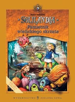 Okładka książki Solilandia t.I Pamiętnik wielickiego skrzata Beata Kołodziej