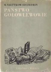 Okładka książki Państwo Gołowlewowie Michaił Sałtykow-Szczedrin