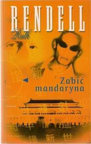 Okładka książki Zabić mandaryna Ruth Rendell