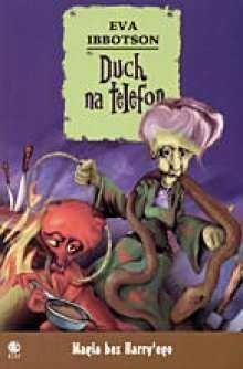 Okładka książki Duch na telefon Eva Ibbotson