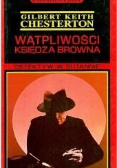 Okładka książki Wątpliwości księdza Browna Gilbert Keith Chesterton