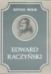 Okładka książki Edward Raczyński Witold Molik