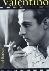 Okładka książki Valentino - Pierwszy amant kina Noel Botham