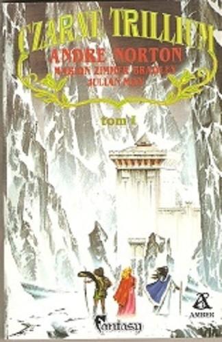 Okładka książki Czarne Trillium tom I Marion Zimmer Bradley,Julian May,Andre Norton