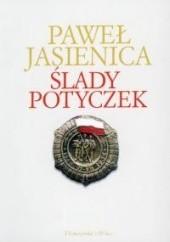 Okładka książki Ślady potyczek Paweł Jasienica
