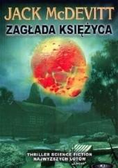 Okładka książki Zagłada Księżyca Jack McDevitt