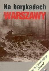 Okładka książki Na barykadach Warszawy : pamiętnik podchorążego Nałęcza Stanisław Komornicki