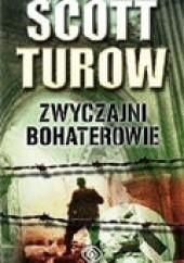 Okładka książki Zwyczajni bohaterowie Scott Turow