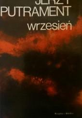 Okładka książki Wrzesień. Pisma tom 2 Jerzy Putrament