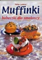 Okładka książki Muffinki. Babeczki dla smakoszy