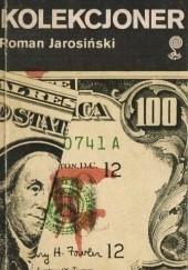 Okładka książki Kolekcjoner Roman Jarosiński