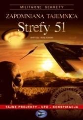 Okładka książki Zapomniana tajemnica strefy 51