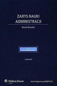 Okładka książki Zarys nauki administracji Ernest Knosala