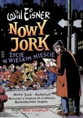 Okładka książki Nowy Jork. Życie w wielkim mieście Will Eisner