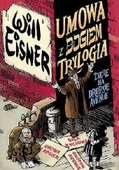 Okładka książki Umowa z Bogiem. Trylogia: Życie na Dropsie Avenue Will Eisner