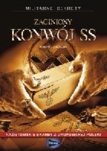 Okładka książki Zaginiony konwój SS Robert J. Kudelski