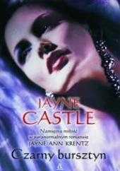 Okładka książki Czarny Bursztyn Jayne Castle