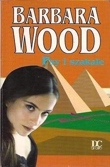 Okładka książki Psy i szakale Barbara Wood