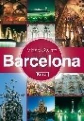 Okładka książki Barcelona - Miasta Świata Tara Stevens