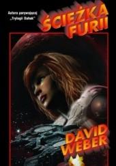 Okładka książki Ścieżka furii David Weber