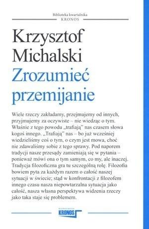 Okładka książki Zrozumieć przemijanie Krzysztof Michalski