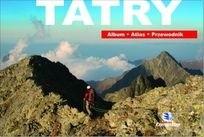 Okładka książki Tatry. Album Atlas Przewodnik praca zbiorowa