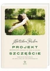Okładka książki Projekt Szczęście Gretchen Craft Rubin